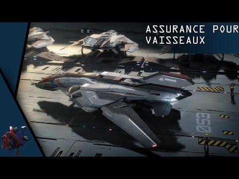 ASSURANCE POUR VAISSEAUX - STAR CITIZEN