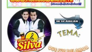 Hermanos Silva Que Fue Del Amor Primicia 2011 - wWw.KumbiaWenaza.Tk