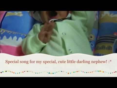 Special song for my special nephew!