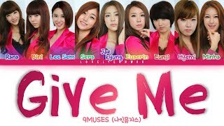 9MUSES / Nine Muses (나인뮤지스) – Give Me (feat. Seo In Young) Lyrics (Color Coded Han/Rom/Eng)