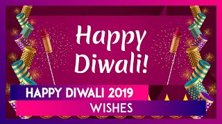 Happy Diwali 2019 Wishes: WhatsApp Messages, Images, SMS & Quotes to Send Shubh Deepavali Greetings