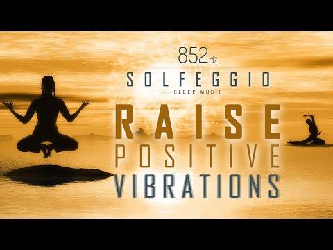 852 Hz | RAISE POSITIVE VIBRATIONS | Let Go Worries !!! Solfeggio Sleep Meditation Music