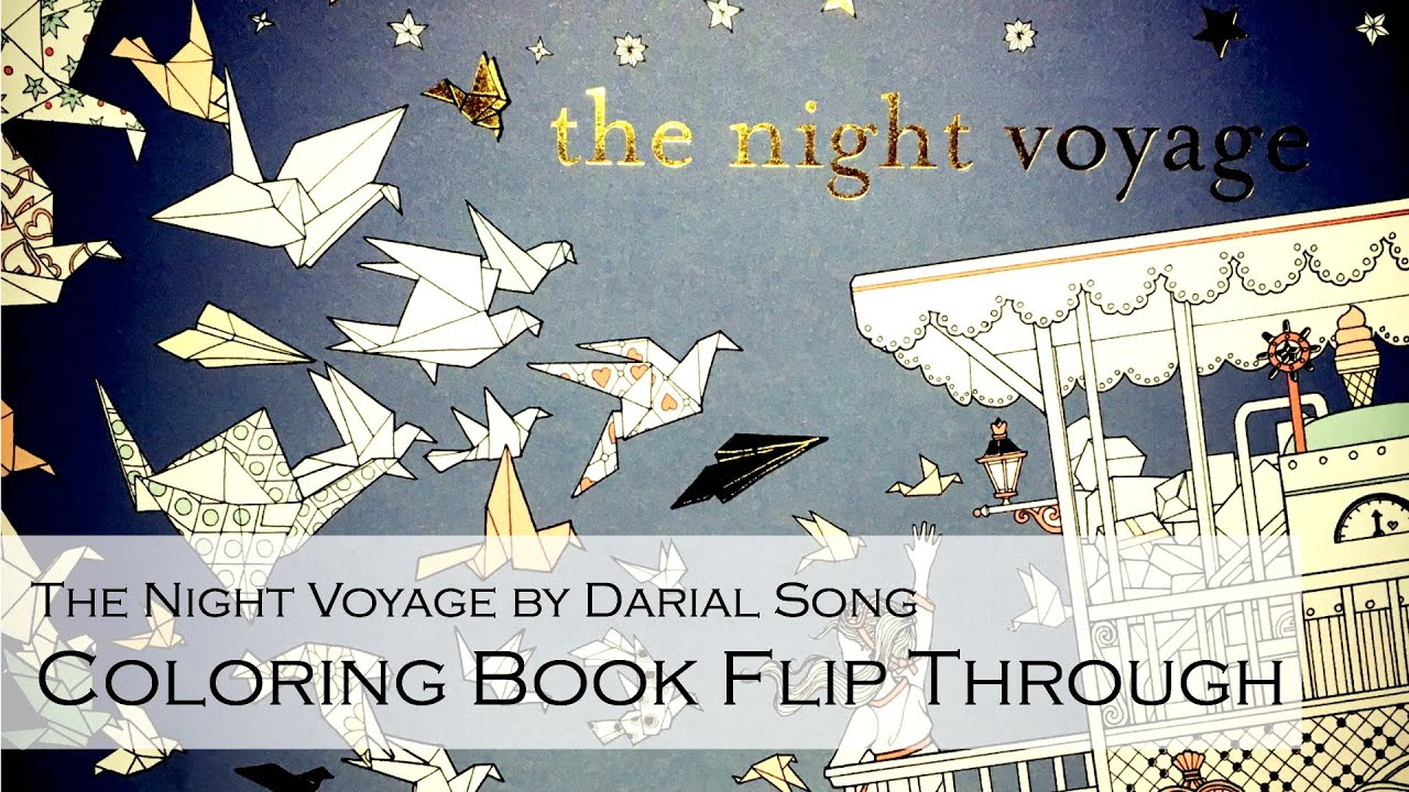 Coloring Book Flip Through: The Night Voyage by Daria Song (The ...