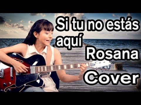 Rosana - Si tu no estás aquí - COVER - Ceci Suárez