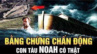 Con Tàu Noah Huyền Thoại Có Thật Và Những Phát Hiện Chấn Động Về Đại Hồng Thủy | Ngẫm Radio