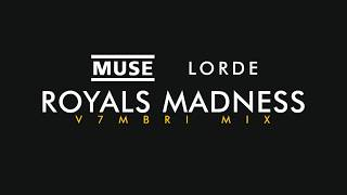 Muse feat. Lorde - Royals Madness