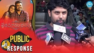 Shatamanam Bhavathi Movie Public Talk || Sarwanand || Anupama || Satish Vegesna