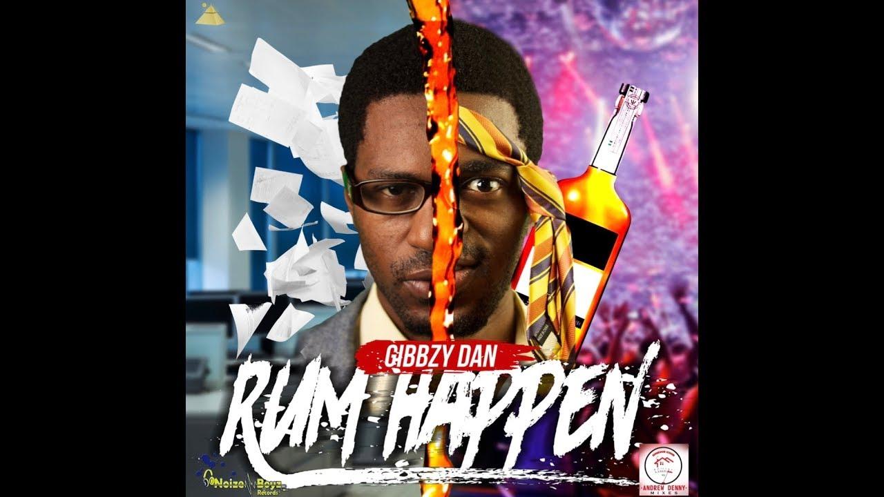 Gibbzy Dan - Rum Happen (Lyric Video)