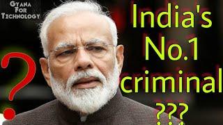 India No 1 criminal Narendra Modi ? According to google Worlds no 1 criminal ?