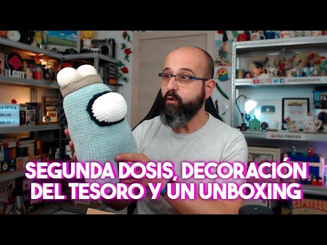 💉 SEGUNDA DOSIS, DECORACIÓN PARA EL EVENTO DEL TESORO Y UN UNBOXING | La subred de Mario