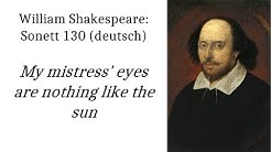 Shakespeare: Sonett 130 (deutsch) My mistress' eyes are nothing like the sun