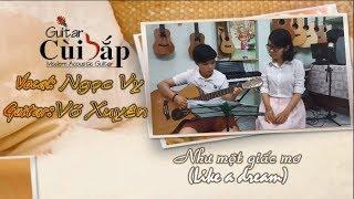 Như Một Giấc Mơ (Like A Dream) Mỹ Tâm - Guitar Cover: Võ Xuyên - Vocal: Ngọc Vy