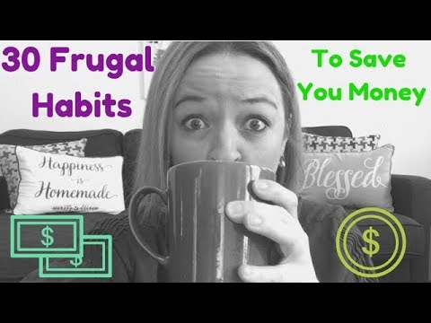 30 EASY Frugal Habits (SAVE MONEY!)/Frugal Minimalism 2019
