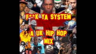 F**k Ya System (U.K. Hip Hop Mix)