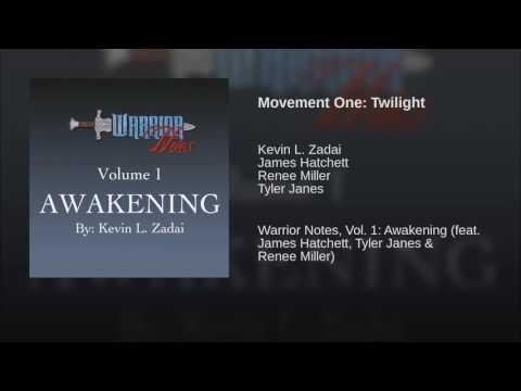 Movement One: Twilight