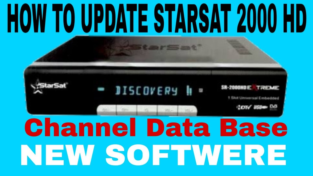 How To Update   Bacup   Dump File   Channel Data Base For Starsat 2000 Hd  Extrem