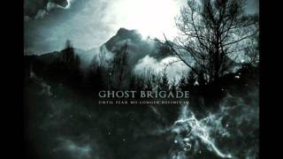 In The Woods - Ghost Brigade