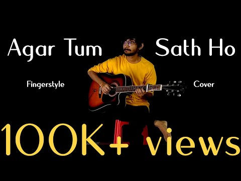Agar Tum Sath ho - Solo Fingerstyle Guitar Cover