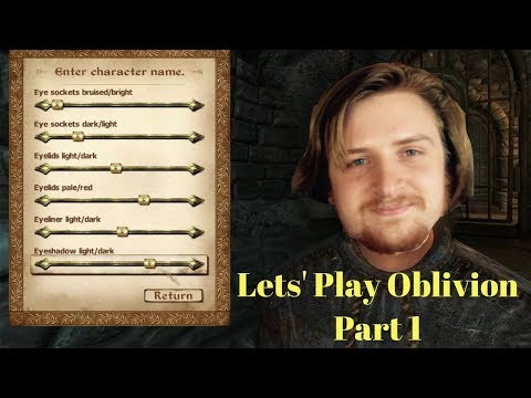 Let's Play The Elder Scrolls IV: Oblivion - Part 1
