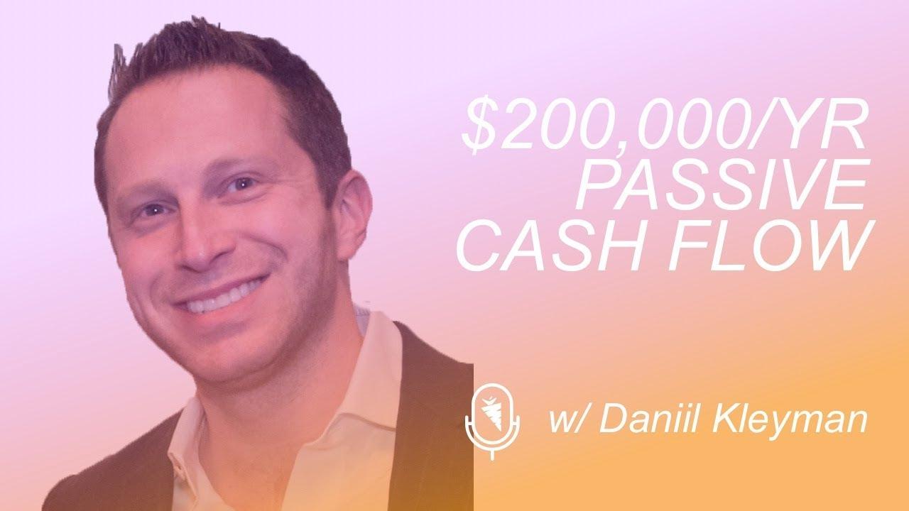 How To Build A $200,000/yr Passive Cash Flow Rental Portfolio w/ Daniil Kleyman Real Estate Investor