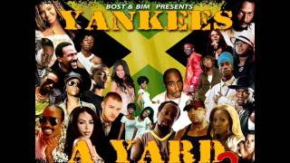 BOST & BIM - Yankees A Yard Vol. 2 - Day