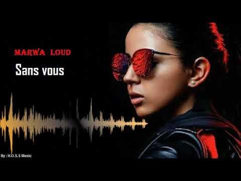 Marwa Loud - Sans vous