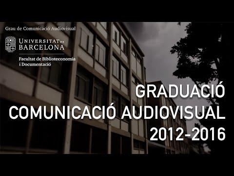 Graduació Comunicació Audiovisual 2012-2016 - Universitat de Barcelona