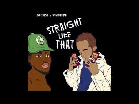 Ugly God & Wintertime - Straight Like That