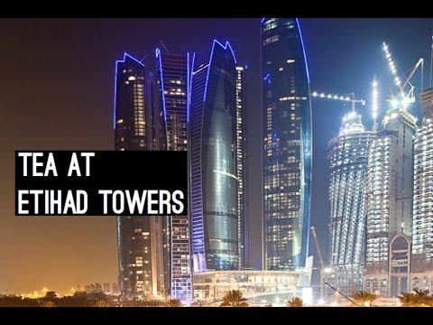 Tea At Jumeriah Etihad Towers (Vlog #107)