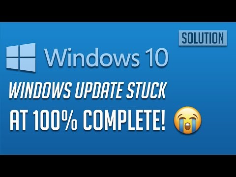 Windows 10 Update Stuck at 100% Complete - [4 Solutions