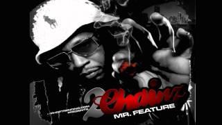 2 Chainz Ft. Gillie Da Kid - Chicken Man - (Mr. Feature Mixtape)