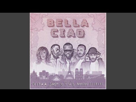 Bella ciao (feat. Maître Gims, Vitaa, Dadju, Slimane)