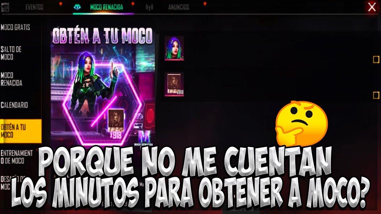 Download PORQUE NO ME CUENTAN LOS MINUTOS PARA OBTENER A MOCO GRATIS 2021 FREE FIRE ✅