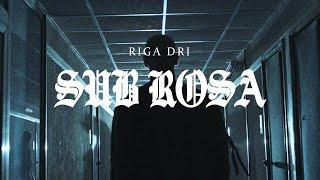 Riga Dri  -  Sub Rosa (Official Video)