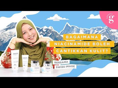 Fungsi Niacinamide & Cadangan Produk Yang Mengandungi Niacinamide | Review Swiss Image