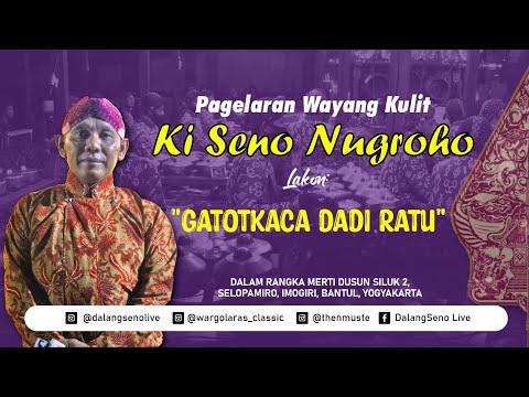 pagelaran-wayang-kulit-dalang-ki-seno-nugroho---lakon-gatotkaca-dadi-ratu