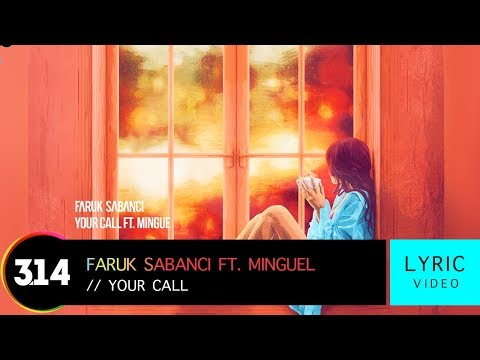 Faruk Sabanci feat Mingue  Your Call  Lyric  HD