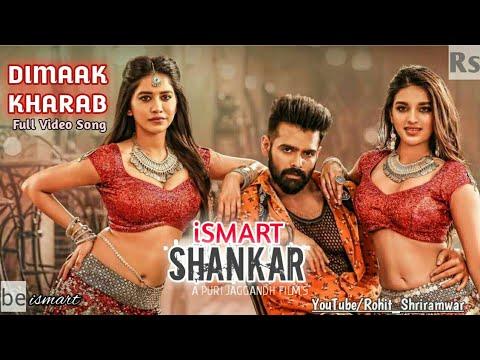 Dimak Kharab Video Song | ISmart Shankar| Ram Pothineni,Nidhhi Agerwal,Nabha Natesh | Puri Jagannadh