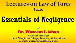 Tort of Negligence   Essentials of Tort of Negligence   Negligence introduction and essentials.