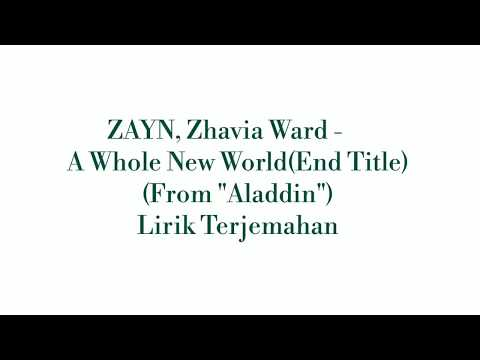 "Lirik Terjemahan ZAYN, Zhavia Ward - A Whole New World (End Title) (From ""Aladdin"")"
