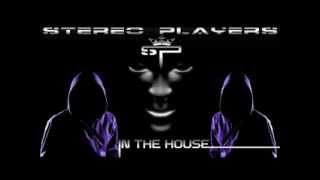 STEREO PLAYERS - IN THE HOUSE (Official Club Music)