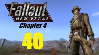 FALLOUT NEW VEGAS Chapter 4 Finale 40 Let s Play