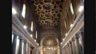 O Sanctissima, O piissima, Dulcis Virgo Maria in Basilica trans Tiberim