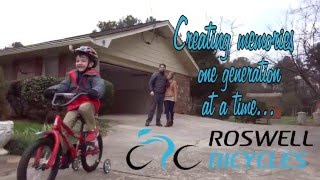 Roswell Bicycles Commercial-Creating Memories