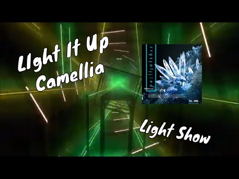 Light It Up - Camellia | Beat Saber | Light Show By VenoM_LordApex (Me)