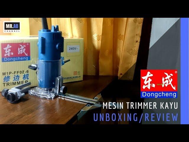 TRIMMER - MESIN PROFIL KAYU DONGCHENG (UNBOXING/REVIEW)