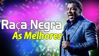 Baixar Raça Negra As Melhores Musicas - Raça Negra Grandes Sucessos - Álbum Completo