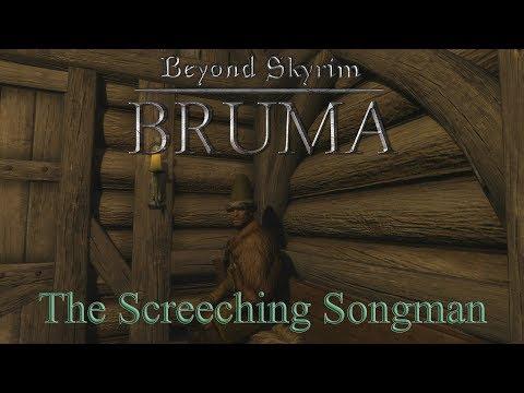 Beyond Skyrim: Bruma Mod Part 4 - The Screeching Songman Quest