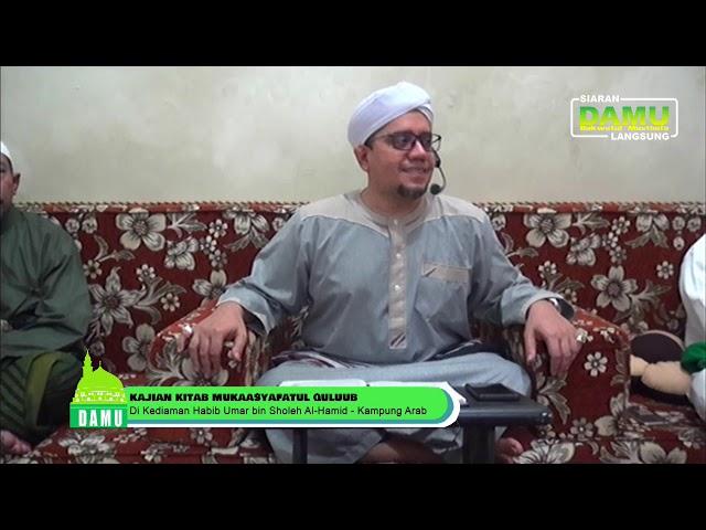 Kajian Kitab Mukasyafatul Qulub- 24-08-2019