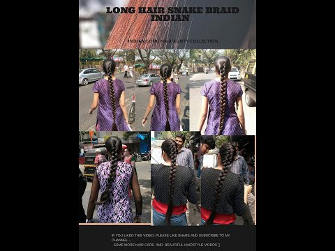 indian-girl-long-hair-snake-braid-collection-must-watch-friends